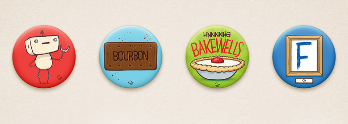 Four badges available at Thought Bubble 2013 featuring a robot, foodstuffs and a pun